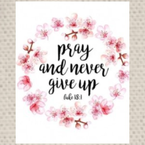pray and never give up - Turnbeutel