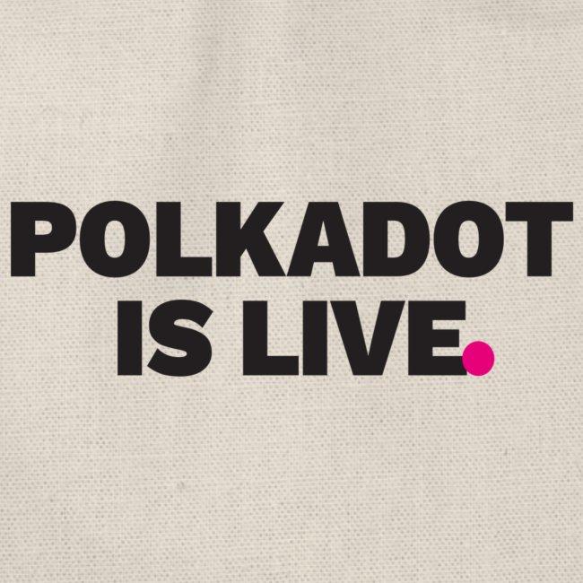 POLKADOT IS LIVE | Kryptowährung T-Shirt | Bitcoin