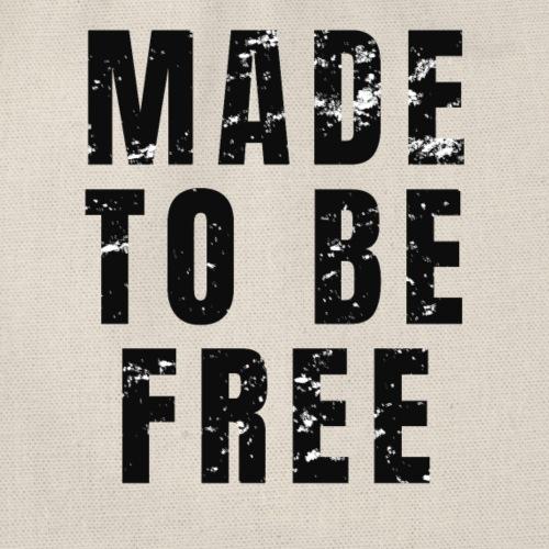 MADE TO BE FREE - Geschenkidee für Selbstständige - Turnbeutel