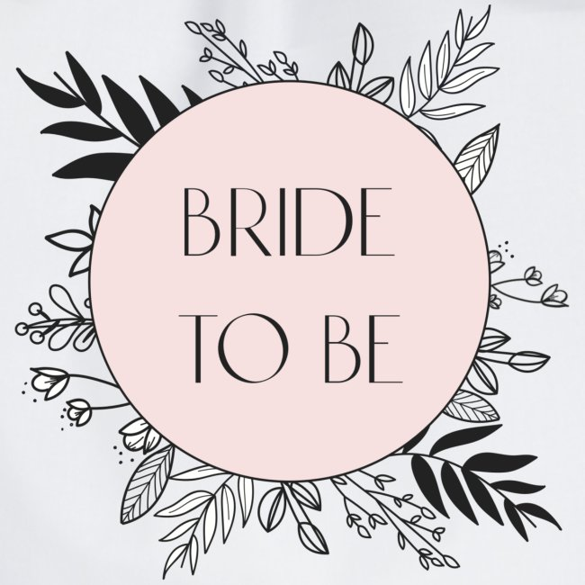 Bride To Be - floral motif