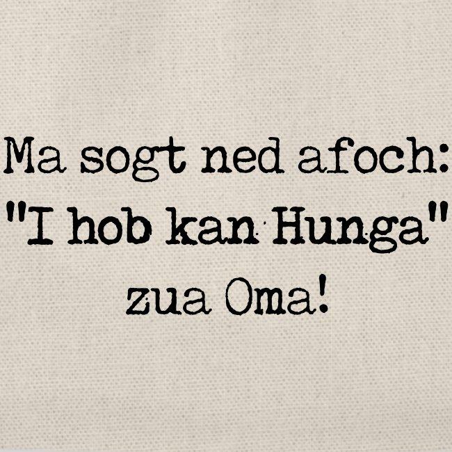 "Vorschau: Ma sogt ned afoch ""I hob kan Hunga"" zua Oma - Turnbeutel"
