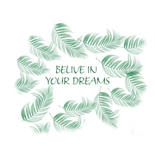 Belive in your dreams - Turnbeutel
