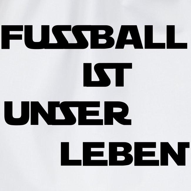 Fussball Ist Unser Leben Turnbeutel