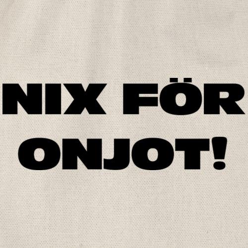 Nix för onjot! - Turnbeutel
