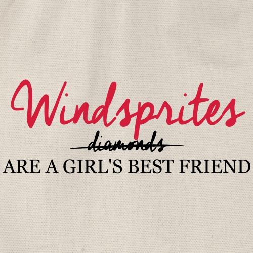Windsprite are a girls best friend - Turnbeutel