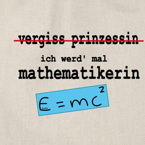 vergiss prinzessin: ich werd mal mathematikerin - Turnbeutel