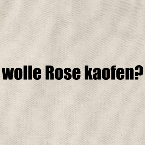 wolle Rose Kaofen? - Turnbeutel