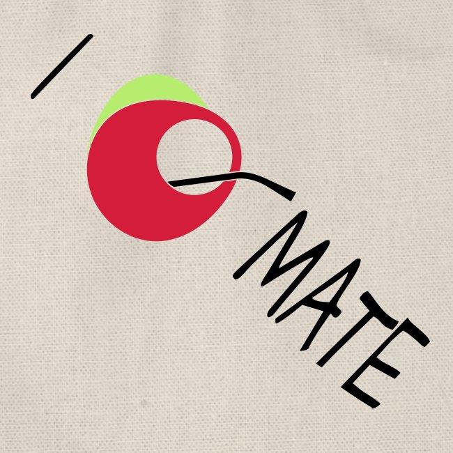 I love mate