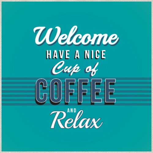Coffee relax bord / poster - Gymtas