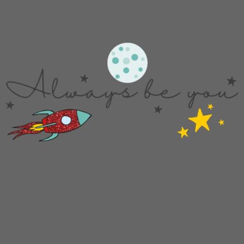Always be you - space - Drawstring Bag