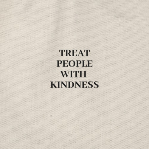 Treat people with kindness - Sacca sportiva
