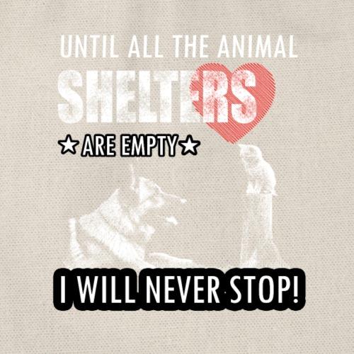 ANIMAL SHELTERS Bis alle Tierkäfige leer sind! - Turnbeutel