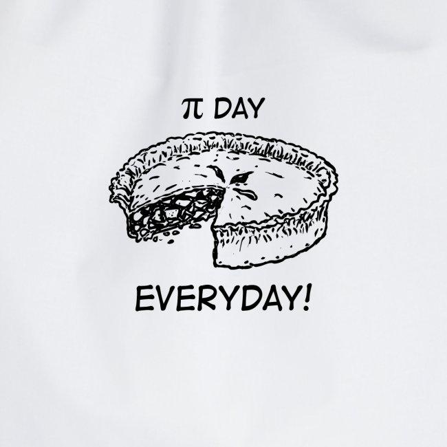 PIE DAY EVERYDAY!