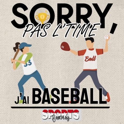 Désolé, pas le time - j'ai baseball - Sac de sport léger