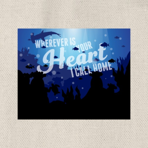 Wherever is your heart - I call home - Turnbeutel