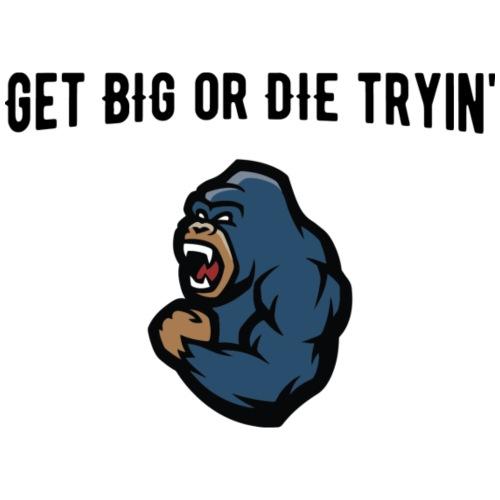 Get Big or Die Tryin' - Turnbeutel