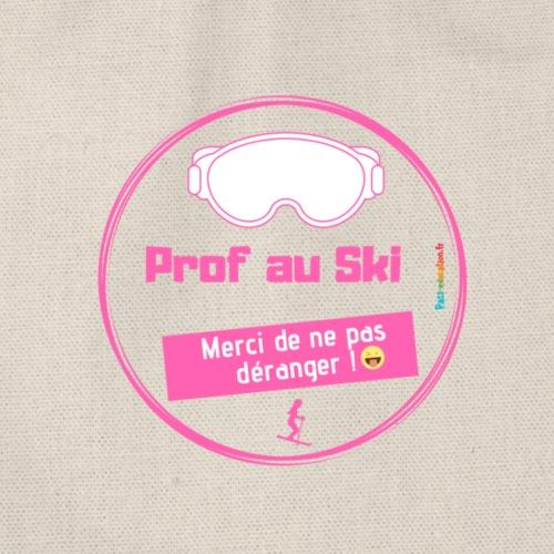 Prof au Ski, merci de ne pas déranger - Sac de sport léger