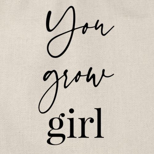 you grow girl - Turnbeutel