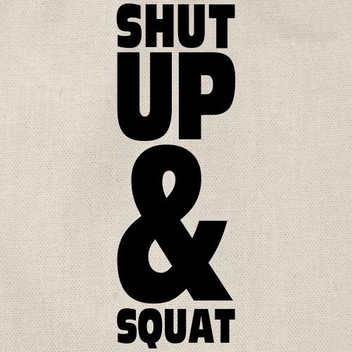 SHUT UP AND SQUAT - Sac de sport léger