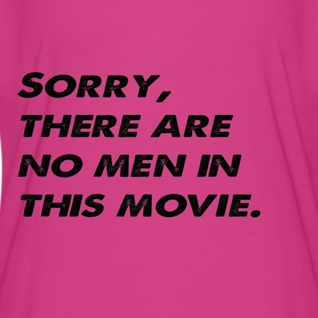 Sorry, there are no men in this movie.