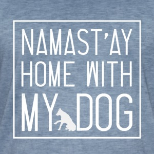Namast ay Home With My Dog - Men's Vintage T-Shirt