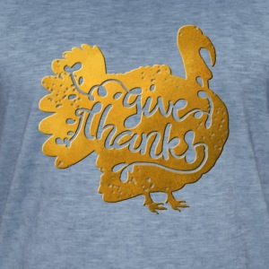 Thanksgiving turkey gold turkey give thanks - Men's Vintage T-Shirt