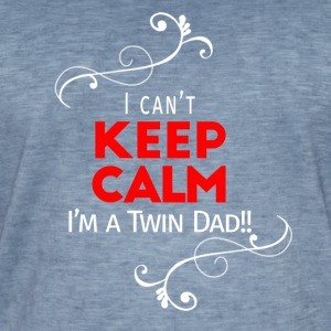 I can't keep calm (for dad only!) - Mannen Vintage T-shirt