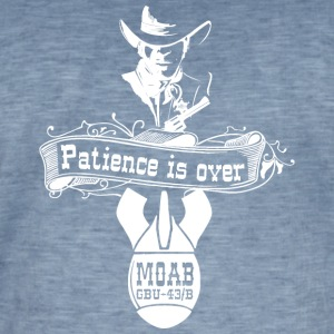 MOAB - Patience is over - Tee - Men's Vintage T-Shirt