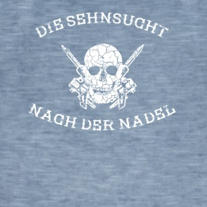 THE SEHNSUCHT AFTER THE NEEDLE tattoo tattooed - Men's Vintage T-Shirt