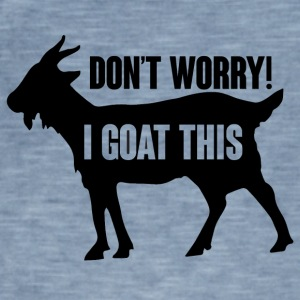 Farmer / Farmer / Farmer: Do not Worry! I Goat - Men's Vintage T-Shirt