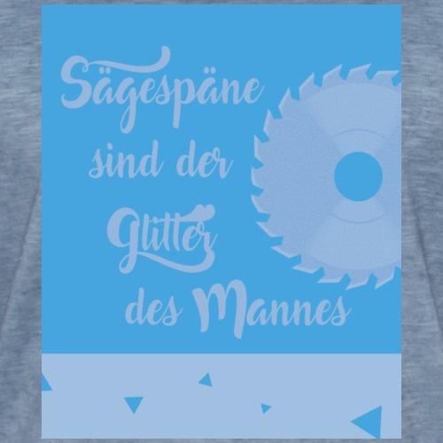 Sägespäne Slogan - Glitter - Mann - Männer Motiv - Männer Vintage T-Shirt