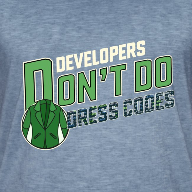 Developers don't do dress codes