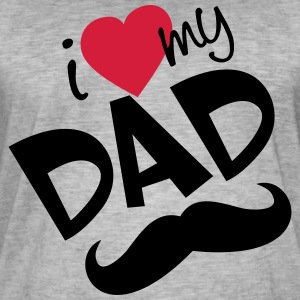 I love my dad (vector) your color - Men's Vintage T-Shirt