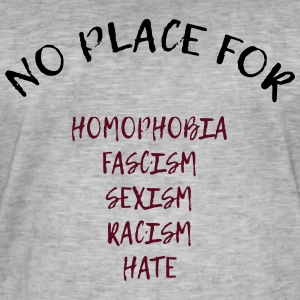 NO PLACE FOR RACISM - Männer Vintage T-Shirt