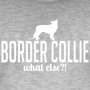 Border collie whatelse - T-shirt vintage Homme