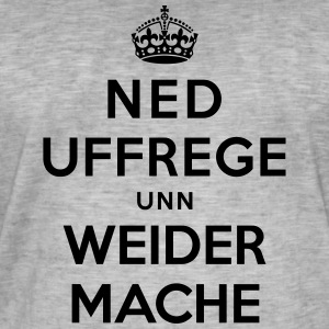 Keep Calm and Carry on uff Hessisch - Männer Vintage T-Shirt