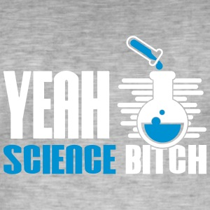 Yeah Bitch Science Chemistry - Vintage-T-shirt herr