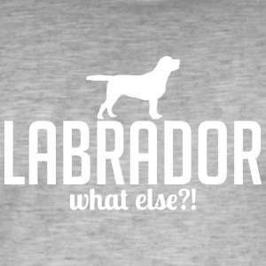 LABRADOR what else - Men's Vintage T-Shirt