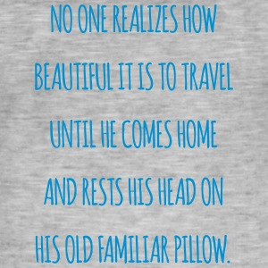 No one Realizes how beautiful it is to travel - Men's Vintage T-Shirt