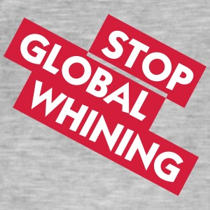 Stop Global Whining - T-shirt vintage Homme