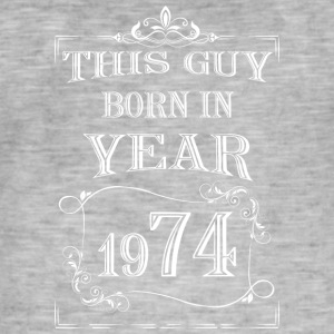 this guy born in year 1974 white - Men's Vintage T-Shirt
