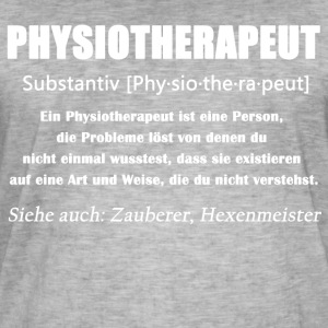 Physiotherapeut - Physiotherapeut Definition - Männer Vintage T-Shirt
