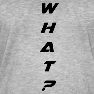 WHAT - Männer Vintage T-Shirt