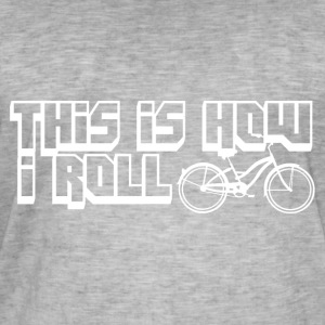 How i roll - Cycle - Männer Vintage T-Shirt