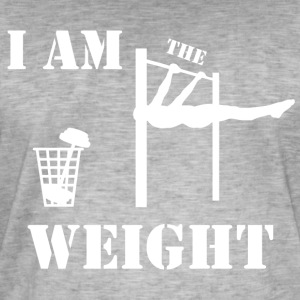 I am the weight - Men's Vintage T-Shirt