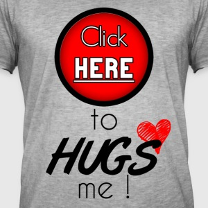 Click here to hugs me - T-shirt vintage Homme