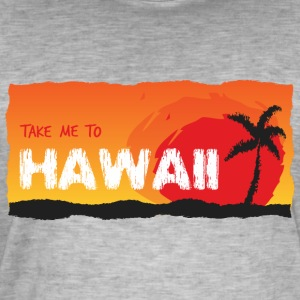 Take Me To Hawaii - Maglietta vintage da uomo