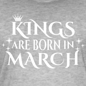 Kings are born in March - Männer Vintage T-Shirt