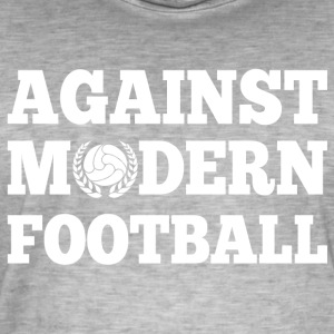 Against Modern Football - Camiseta vintage hombre