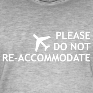 Do not re-accommodate - Männer Vintage T-Shirt